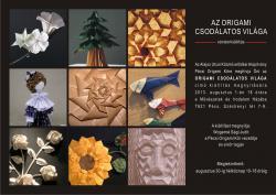 Az origami csodálatos világa vándorkiállítás Pécsen